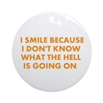 I smile merchandise Ornament (Round)