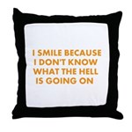 I smile merchandise Throw Pillow
