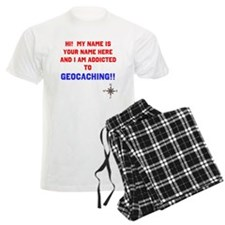 Addicted to Geocaching Pajamas
