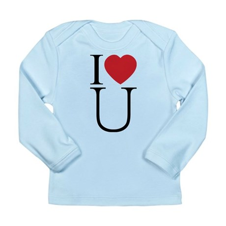 I Love You; I Heart U Long Sleeve Infant T-Shirt