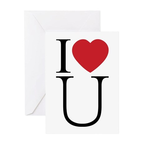 I Love You; I Heart U Greeting Card