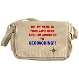 Addicted to Geocaching Messenger Bag