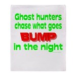 Ghost Hunters Bump in Night Throw Blanket