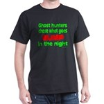Ghost Hunters Bump in Night Dark T-Shirt