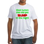 Ghost Hunters Bump in Night Fitted T-Shirt