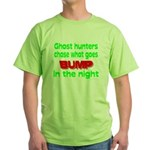 Ghost Hunters Bump in Night Green T-Shirt