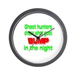 Ghost Hunters Bump in Night Wall Clock