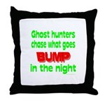 Ghost Hunters Bump in Night Throw Pillow