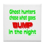Ghost Hunters Bump in Night Tile Coaster