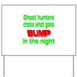Ghost Hunters Bump in Night Yard Sign