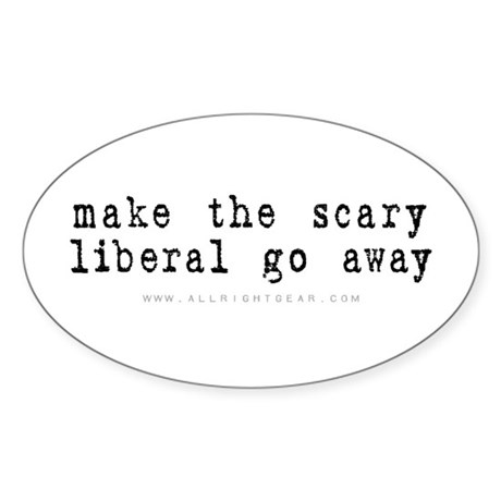 Scary Liberal Oval Sticker
