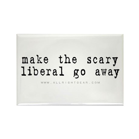 Scary Liberal Rectangle Magnet