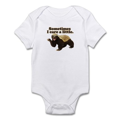 Honey Badger Sometimes I Care Infant Bodysuit