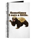 Honey Badger Sometimes I Care Journal