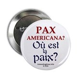 Pax Americana (French) Button