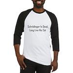 Schrodinger Is Dead Baseball Jersey