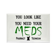 Pharmacy - Need Your Meds Rectangle Magnet (100 pa