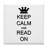 Keep Calm and Read On Tile Coaster
