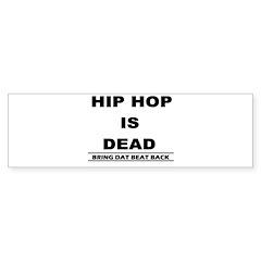 HIP HOP IS DEAD Sticker (Bumper 50 pk)
