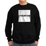 UNDERPAID Sweatshirt (dark)