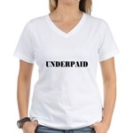 UNDERPAID Women's V-Neck T-Shirt