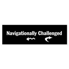 Navigationally Challenged bumper sticker