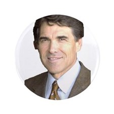 """Rick Perry 3.5"""" Button"""