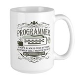 Don't Always Test My Code Coffee Mug