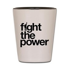 Fight the Power Shot Glass