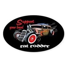 Support Local Rat Rodder Decal