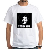 The Thank You Series Shirt