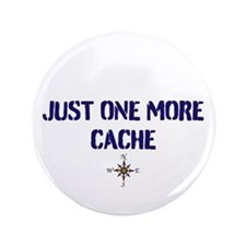 "Just One More Cache 3.5"" Button"