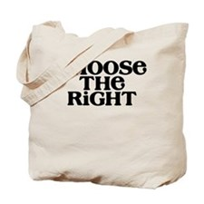 Choose the Right (black) Tote Bag