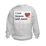 Kids I Love Someone with Autism Sweatshirt