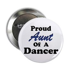 Aunt of a Dancer Button
