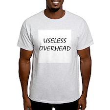 Useless Overhead Ash Grey T-Shirt