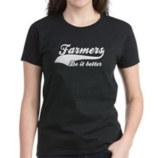 Farmers Do It Better Tee