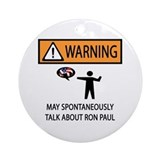 Warning Talk Ron Paul Ornament (Round)