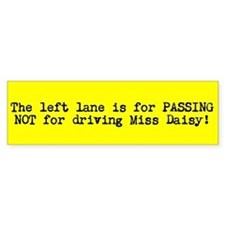 Driving Miss Daisy Bumpersticker