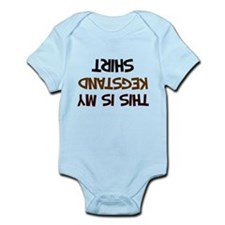 my kegstand shirt Infant Bodysuit