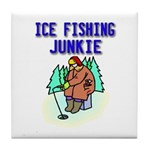 Ice Fishing Junkie Tile Coaster