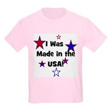 I Was Made in the USA! Kids T-Shirt