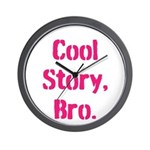 Cool Story Bro Wall Clock