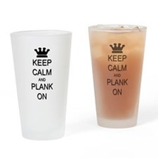 Keep Calm and Plank On Drinking Glass