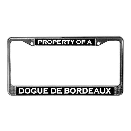 Property of Dogue de Bordeaux License Plate Frame