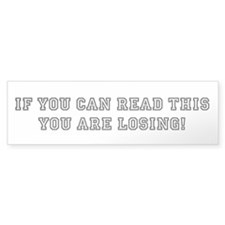 If you can read this: Bumper Sticker