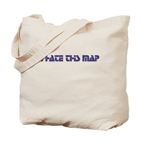 I hate this map Tote Bag
