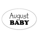 August baby Oval Decal
