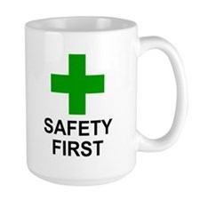SAFETY FIRST - Mug