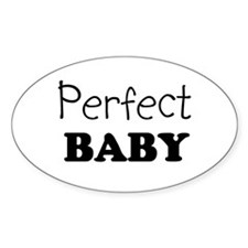 Perfect baby Oval Decal